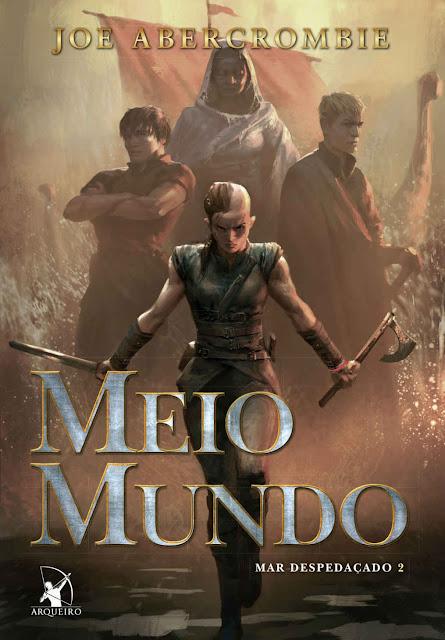 Meio Mundo - Joe Abercrombie