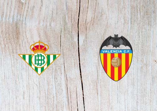 Real Betis vs Valencia - Highlights 21 April 2019