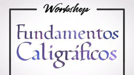 "Imagem da capa escrito ""Workshop - Fundamentos Caligrafos"" feito por Juliana Moore."