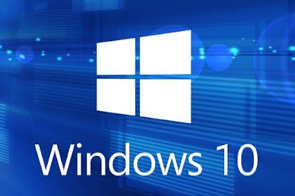 Review Mengenai Windows 10 Serta kelebihan dan Kekuranganya