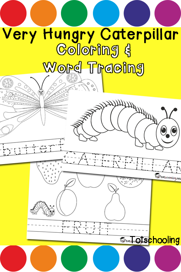 FREE printable Very Hungry Caterpillar coloring pages and word tracing sheets including both upper and lower case letters. Great preschool or kindergarten activity for Spring or for an Eric Carle theme.