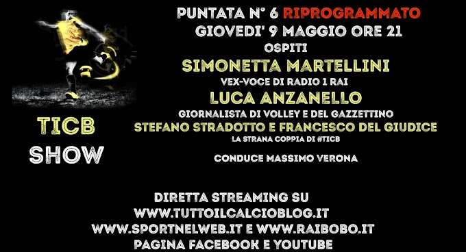 TICB Show torna ++ RIPROGRAMMATO++ Giovedì 9 Maggio
