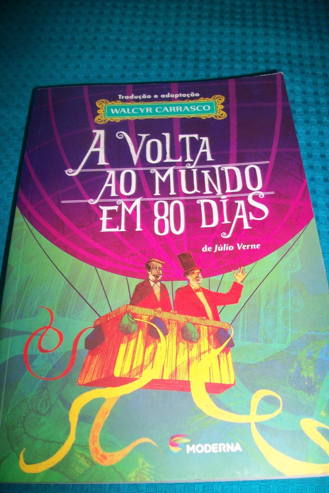 A Volta Ao Mundo Em 80 Dias Julio Verne Adaptacao De Walcyr
