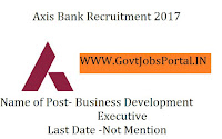 Axis Bank Recruitment 2017 For  Business Development Executive