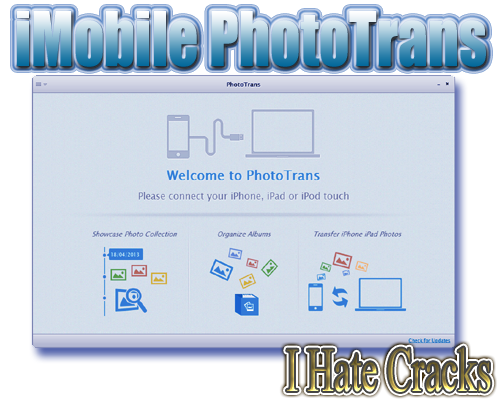 Get iMobile PhotoTrans With legal And Free License Key