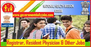 NHM Assam Recruitment 2018 for 246 Registrar, Resident Posts Apply Online