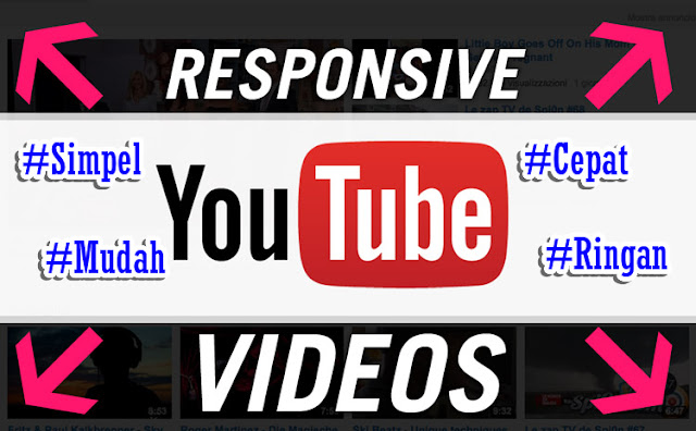 Cara Simpel Membuat Video Youtube Responsive Di Postingan Blog