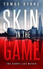 Skin in the Game by Tomas Byrne book cover