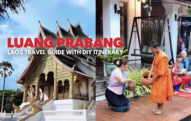 COMPLETE UPDATED LUANG PRABANG LAOS TRAVEL BLOGS GUIDES SAMPLE ITINERARY