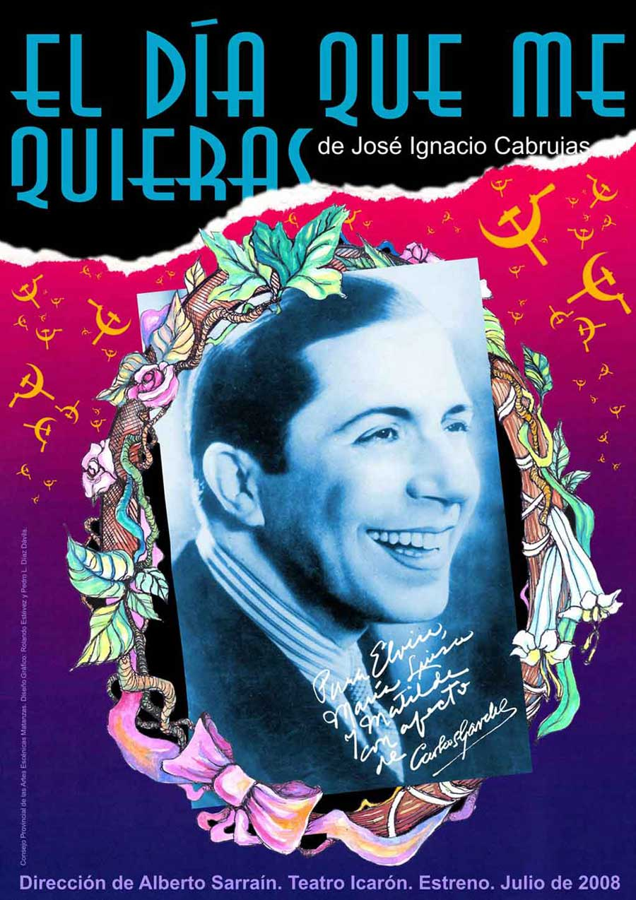 El día que me quieras – Jose Ignacio Cabrujas