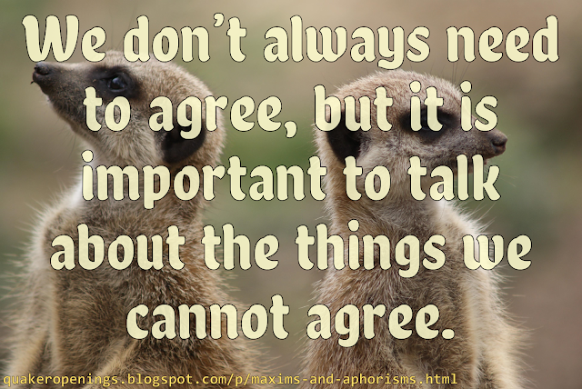 """Two meerkats stand back-to-back, seemingly refusing to speak to one another. Text overlay reads """"We don't always need to agree, but it is important to talk about the things we cannot agree."""""""