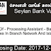 Post Of - Processing Assistant - Banking  (Vacancies In Branch Network And Islandwide)