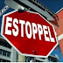 Doctrine of law of estoppel