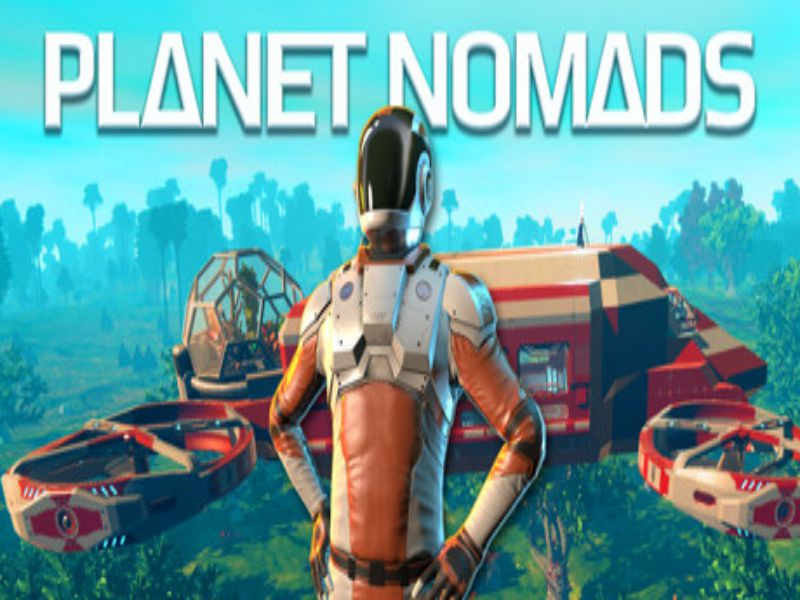 Download Planet Nomads Game PC Free on Windows 7,8,10