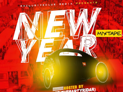 DOWNLOAD MIXTAPE: Exclusiveclue ft. DJ Sidez - New Year Mixtape