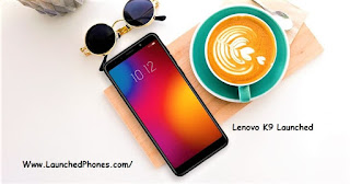 is launched inwards Republic of Republic of India every bit the upgraded version of the K Lenovo K9 launched every bit the K8 Upgraded version