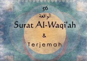 Surat Surah Al Waqiah Arab Latin Dan Terjemahannya