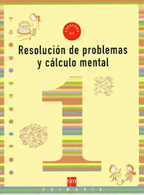 """""""Resolución de problemas y cálculo mental. S.M. 1º de Primaria"""""""