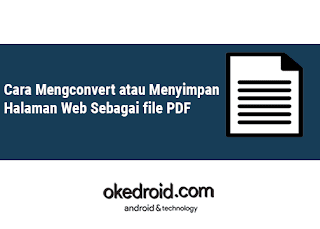 Cara Mengconvert atau Menyimpan Halaman Web Sebagai file PDF