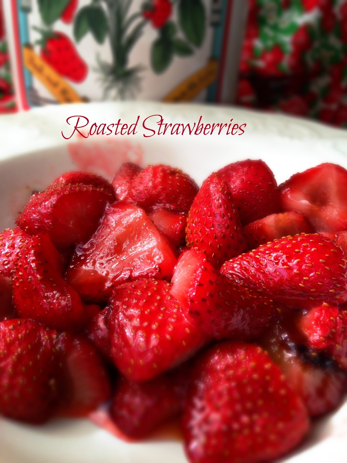 Turnips 2 Tangerines: Roasted Strawberries