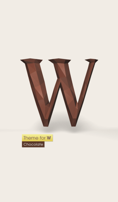 Theme for Initial W . [Chocolate]