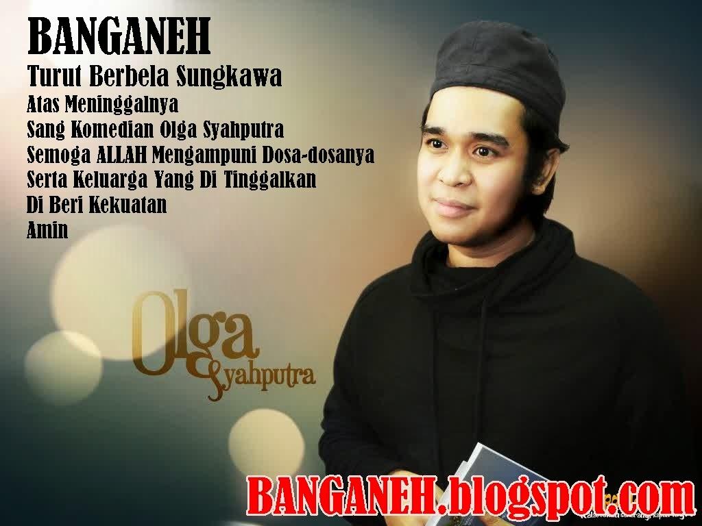 DP BBM RIP Olga Syahputra Untuk Mengenangnya UNIK DAN ANEH