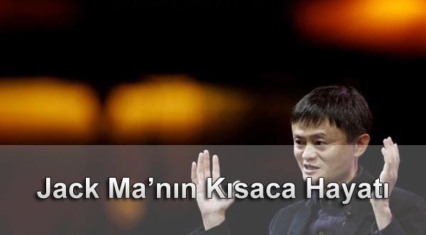 Jack Ma'nın Kısaca Hayatı