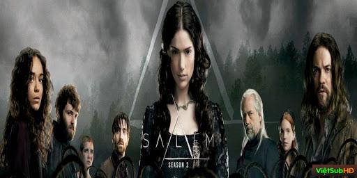 Phim Thị Trấn Phù Thủy (phần 2) Hoàn Tất (13/13) VietSub HD | Salem - Season 2 2015