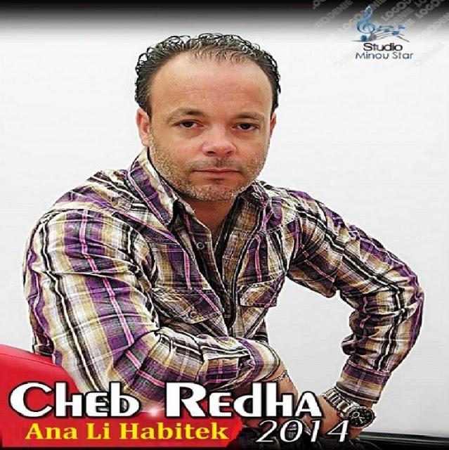 Cheb Redha-Ana Li Habitek