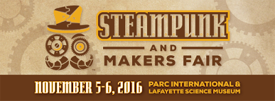 steampunk event in lafayette, louisiana - steampunk and makers fair November 5-6 2016