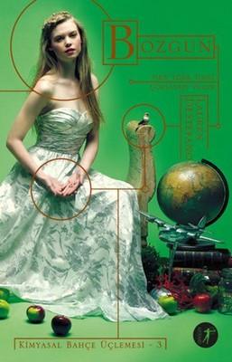 Lauren DeStefano - Kimyasal Bahçe Üçlemesi 3 - Bozgun