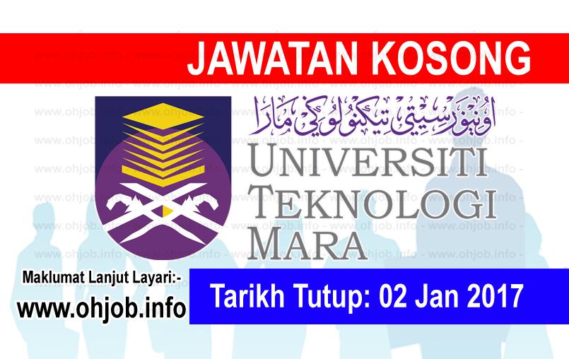 Jawatan Kerja Kosong Universiti Teknologi MARA (UiTM) logo www.ohjob.info januari 2017