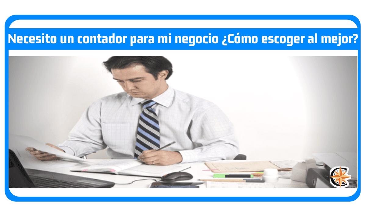 Necesito un contador para mi negocio ¿Cómo escoger al mejor?