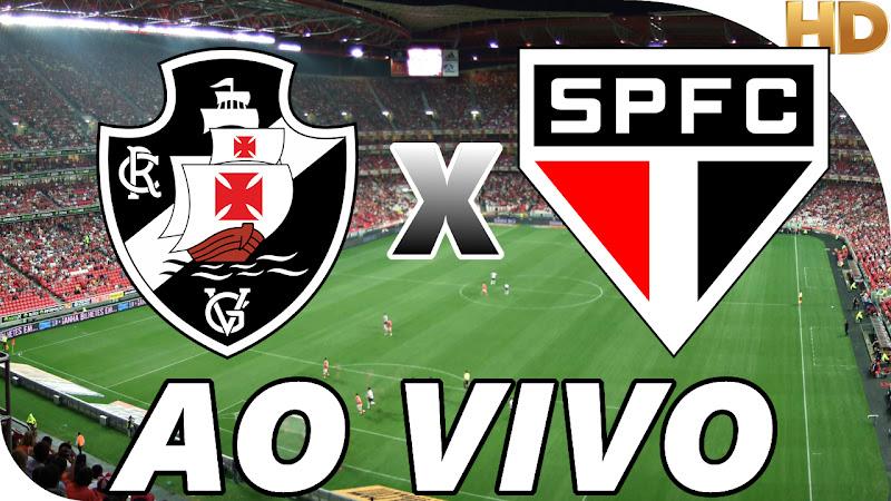Assistir Vasco x São Paulo Ao Vivo