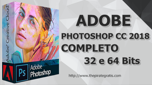 Download Adobe Photoshop CC 2018 + Crack PT-BR Completo