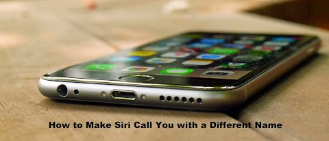 How to Make Siri Call You with a Different Name