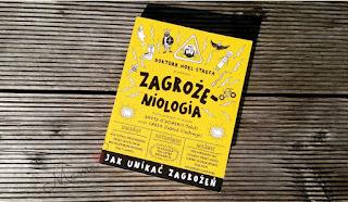 http://mamadoszescianu.blogspot.com/2016/07/zagrozeniologia-czyli-zagrozenia-sa.html