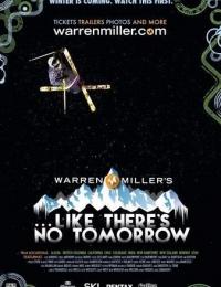 Like There's No Tomorrow | Bmovies