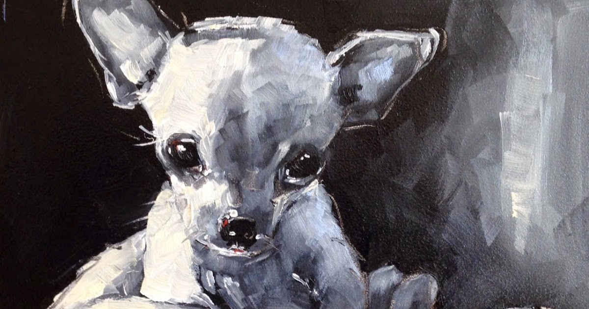 Olga Paints: SOLD - CONTEMPORARY CHIHUAHUA DOG PAINTING in OILS by ...