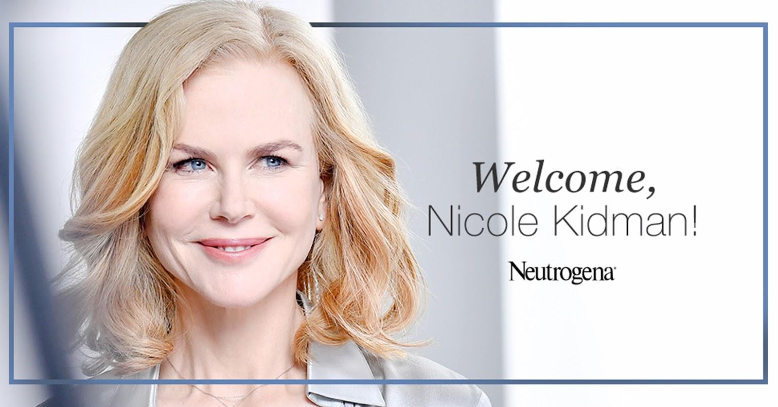 Welcome Nicole Kidman as the latest NEUTROGENA® Global Brand Ambassador! - I Am Sin Yee
