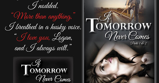 If Tomorrow Never Comes Release Day!