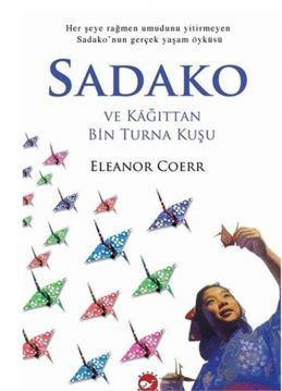 Sadako ve Kağıttan Bin Turna Kuşu özeti