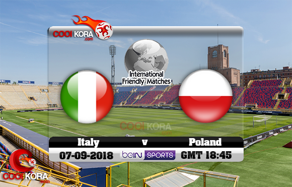 مشاهدة مباراة إيطاليا وبولندا اليوم 7-9-2018 دوري الأمم الأوروبية