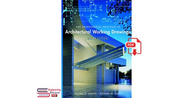 the professional practice of architectural working drawings 3rd edition