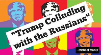 Michael Moore: Trump Colluding with  Russians