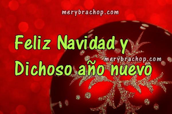 Lindas imágenes con mensajes de navidad y año nuevo para amigos, frases cortas para mandarlas a la familia, tarjetas de navidad por Mery Bracho
