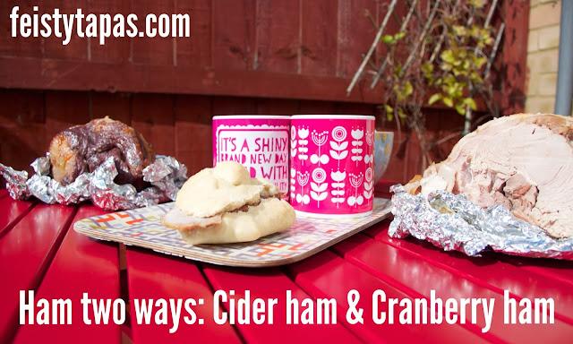 Ham two ways: Cranberry Ham and Cider Ham