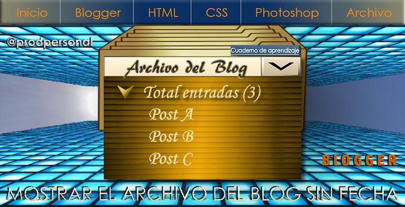Widget Archivo del blog sin fecha en Blogger
