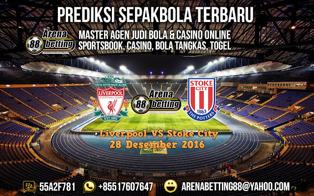 Prediksi Pertandingan Liverpool VS Stoke City 28 Desember 2016