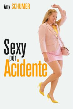 Sexy por Acidente Torrent - BluRay 720p/1080p Dual Áudio